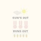 Sun's Out, Buns Out by jamylyn