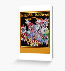 Killer Klowns From Outer Space! Greeting Card
