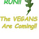 Run!! The vegans are coming!! Scared rocket leaf by Craig Stronner