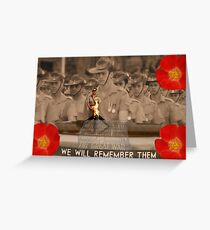 We Will Remember Them 11/11 Greeting Card