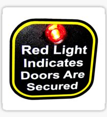 Arctic Monkeys - Red Light Indicates Doors are Secured Sticker