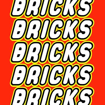 BRICKS BRICKS BRICKS BRICKS BRICKS by ChilleeW