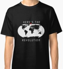 Heres the revolution - Flag in Sweden Classic T-Shirt