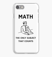 Math - The Only Subject That Counts iPhone Case/Skin