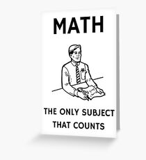 Math - The Only Subject That Counts Greeting Card
