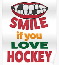 SMILE IF YOU LOVE HOCKEY Poster
