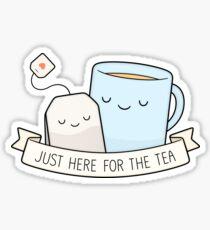 Pegatina brillante Justo aquí para el té