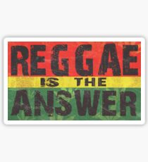 Reggae is the answer Sticker