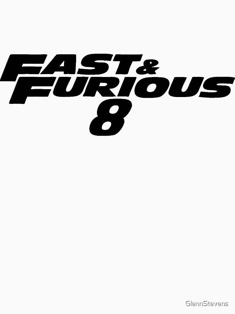 Fast and Furious 8 (Black) by GlennStevens