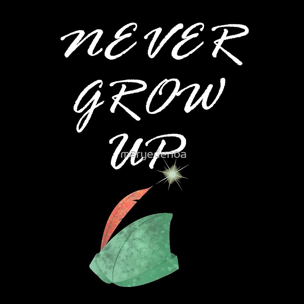 Never Grow Up by maryedenoa