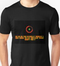 The Dreaded Red Ring of Death ! T-Shirt
