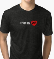 Its in my heart Tri-blend T-Shirt