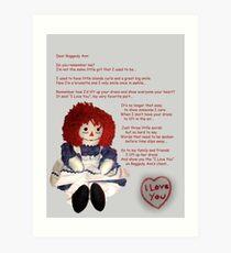 Dear Raggedy Ann: Art Print