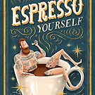 ESPRESSO YOURSELF by seasidespirit
