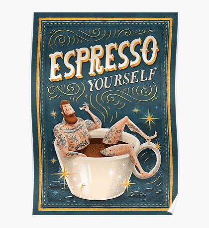 ESPRESSO YOURSELF Poster