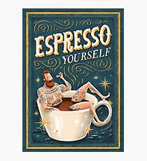 ESPRESSO YOURSELF Photographic Print