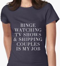 Binge watching TV shows-- White Womens Fitted T-Shirt