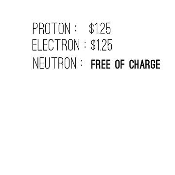 Proton, Electron,Neutron Charge *Physics* t-shirt tee // funny t-shirts / t-shirt funny / funny shirt by GeekStreet