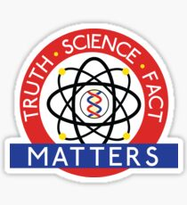 Truth, Science, Fact Matters Sticker