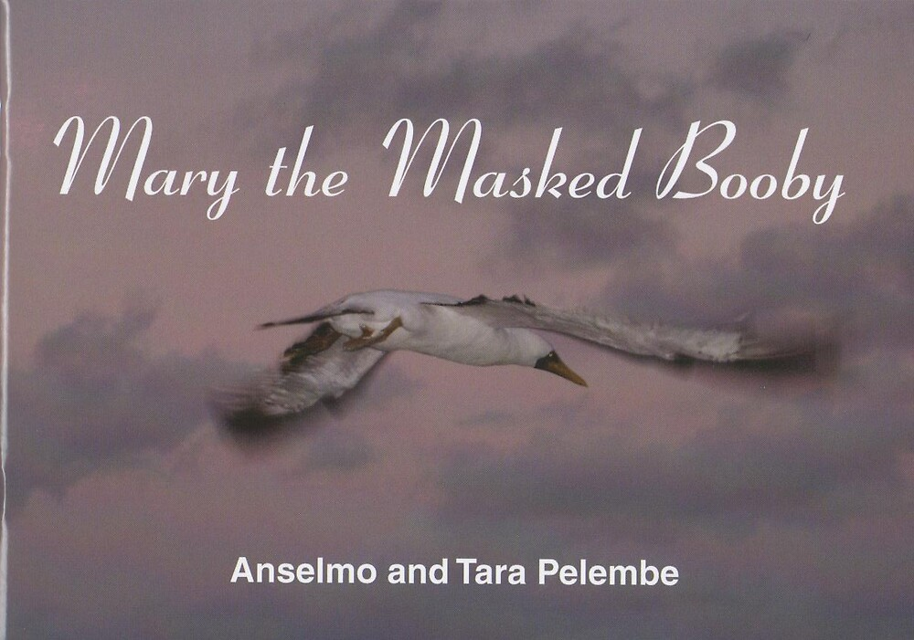 """BOOK -""""MARY THE MASKED BOOBY"""" by Anselmo Pelembe"""