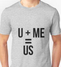 u and me Unisex T-Shirt