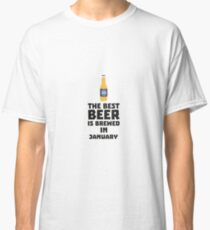 Best Beer is brewed in May R96o7 Classic T-Shirt