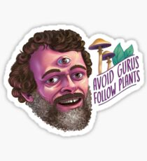 Avoid Gurus, Follow Plants Sticker