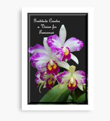 Gratitude Creates A Vision For Tomorrow Canvas Print