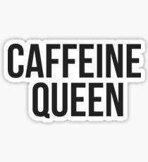 Caffeine Queen Sticker