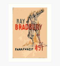 Fahrenheit Four Fifty-One Art Print