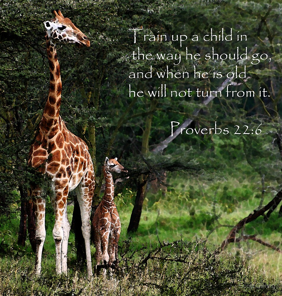 Train up a child... by Scott Denny