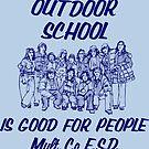 Outdoor School is Good for People by Multnomah ESD Outdoor School