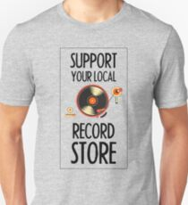 Support Your Local Record Store (Vinyl Player) T-Shirt