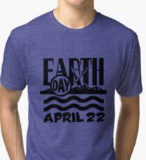 Earth Day April 22 Tri-blend T-Shirt