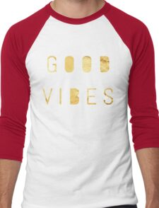 Good Vibes, Love, Joy, Kindness, Smiles and Positive Energy Shirt Men's Baseball ¾ T-Shirt