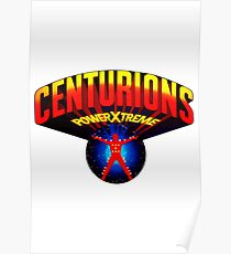 Centurions Power Xtreme Poster