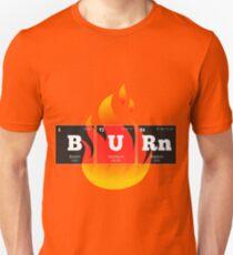 Chemistry - Periodic Table Elements: BURn Unisex T-Shirt