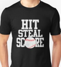 Hit Steal Score Baseball Player T Shirt Unisex T-Shirt