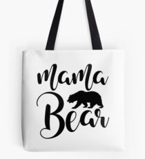 Mama Bear black and white Tote Bag
