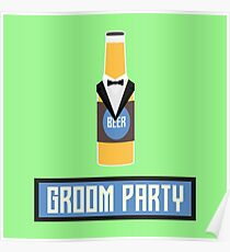 Groom Party Beer Bottle R77yx Poster