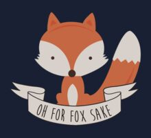 « Oh pour Fox Sake » par Luke Webster