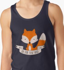 Oh For Fox Sake Tank Top