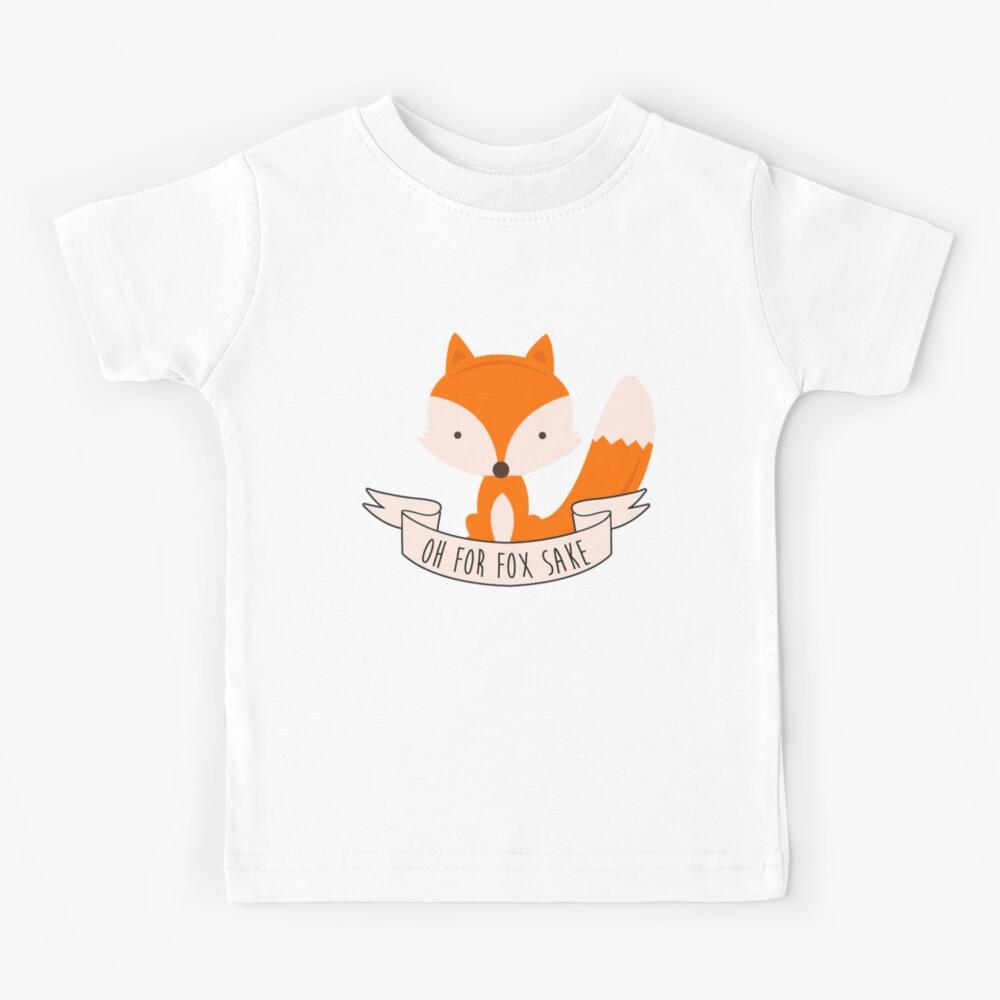 Oh For Fox Sake Kids T-Shirt