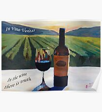 In vino veritas - in the wine there is truth Poster