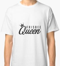 Frisbee Queen - Ultimate Frisbee Disc Golf Gift Classic T-Shirt