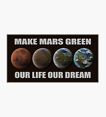 Make Mars Green Photographic Print