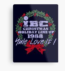 IBC Christmas Line Up Metal Print