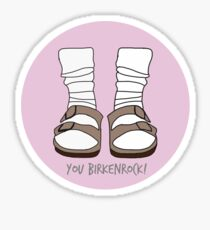 You Birkenrock Light Pink  Sticker