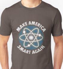 Make-America-Smart-Again-Science-Atom-T-Shirt Unisex T-Shirt