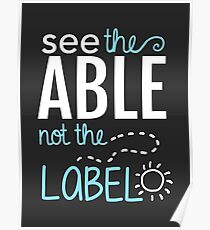 See the Able Not the Label: Autism Awareness Poster